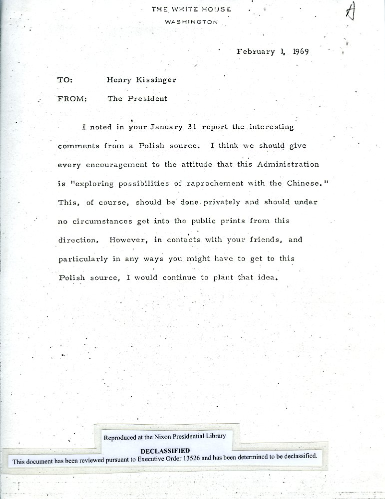 Nixon, Richard. U201cExploring Possibilities Of Rapprochement With The  Chinese.u201d Memorandum For Henry Kissinger. White House, Washington D.C. 1  February 1969.  Nixon Resignation Letter